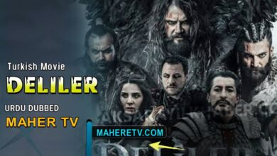 Photo of Turkish Movie Deliler with Urdu Hindi Dubbed By Maher TV